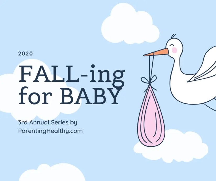 2020 FALL-ing for Baby Series - Topics & Gifts for Baby, Toddler & Parents