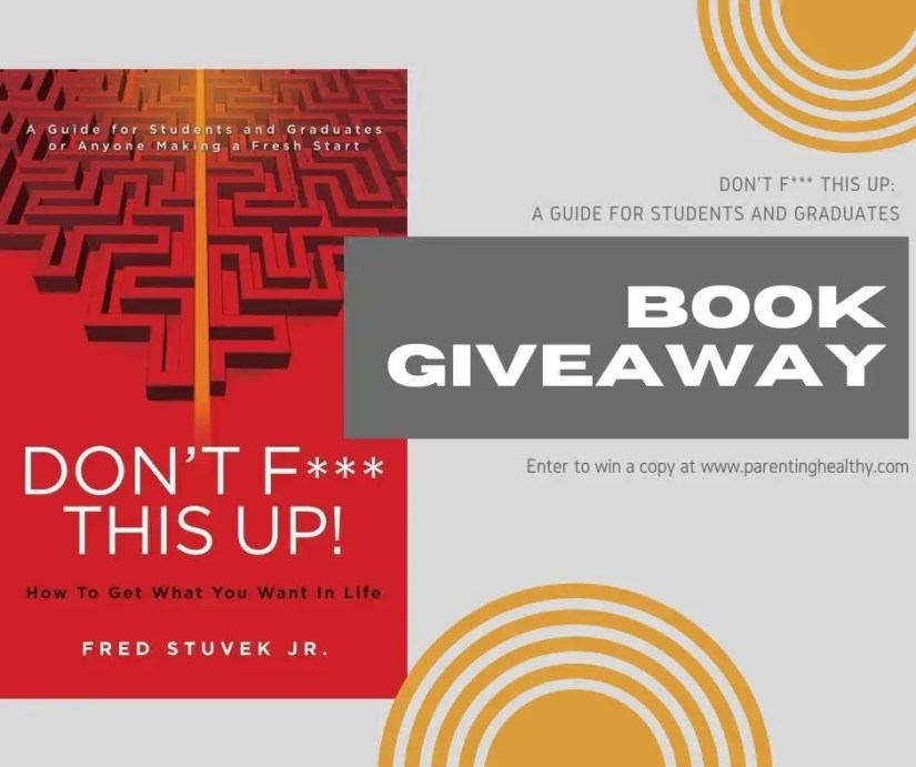 Don't F*** This Up: How To Get What You Want In Life Book Review & Giveaway