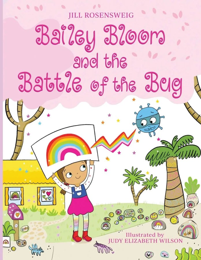 Bailey Bloom and the Battle of the Bug Empowers Children to Help Others