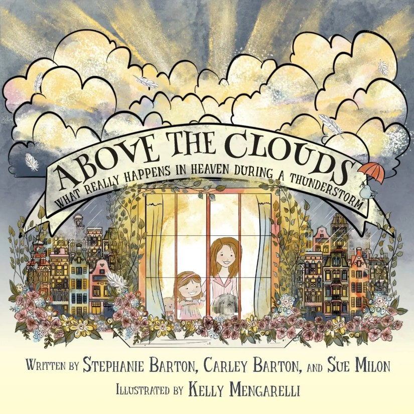 ABOVE THE CLOUDS – What Really Happens in Heaven During a Thunderstorm Book