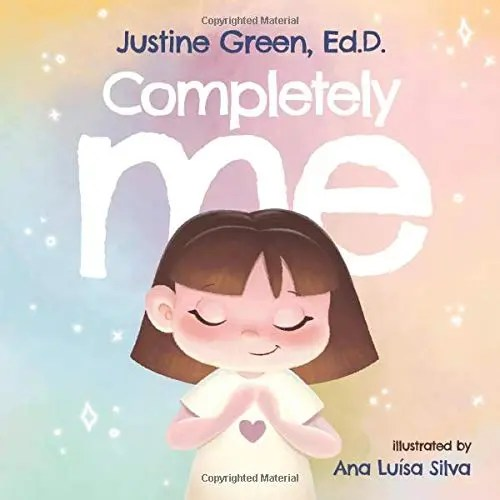 Completely Me: A Children's Book about Self-Acceptance