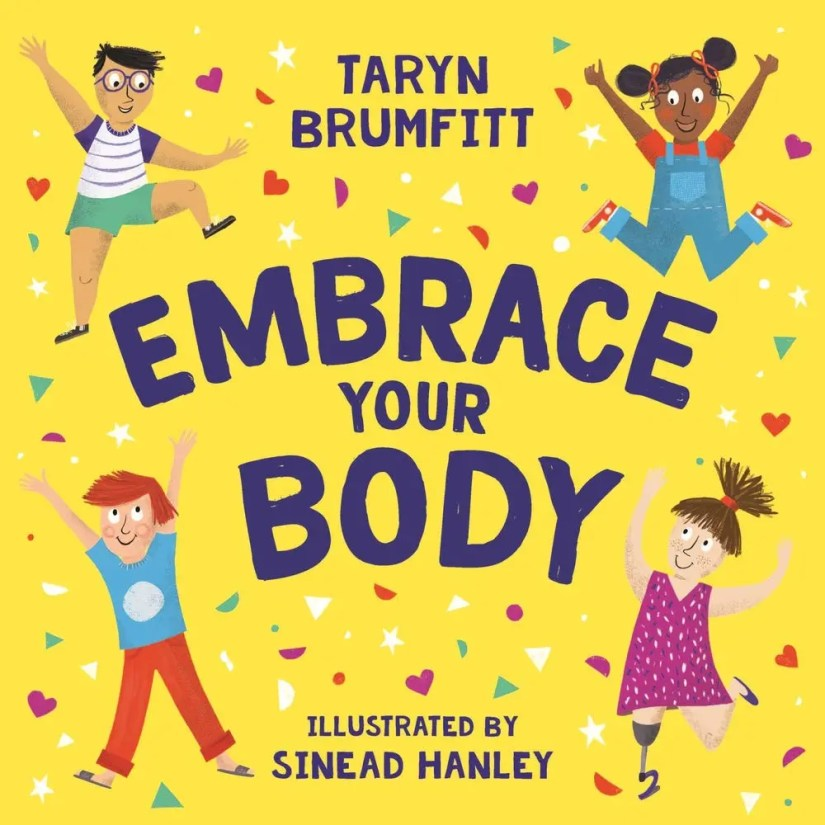 Embrace Your Body Children's Book About Self Image