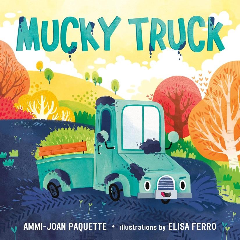 Mucky Truck is a new read-aloud preschool picture book