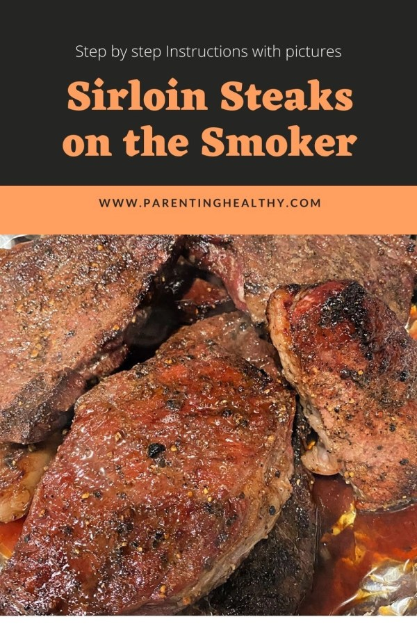 How to Smoke Sirloin Steaks on the Traeger Step by Step with Images