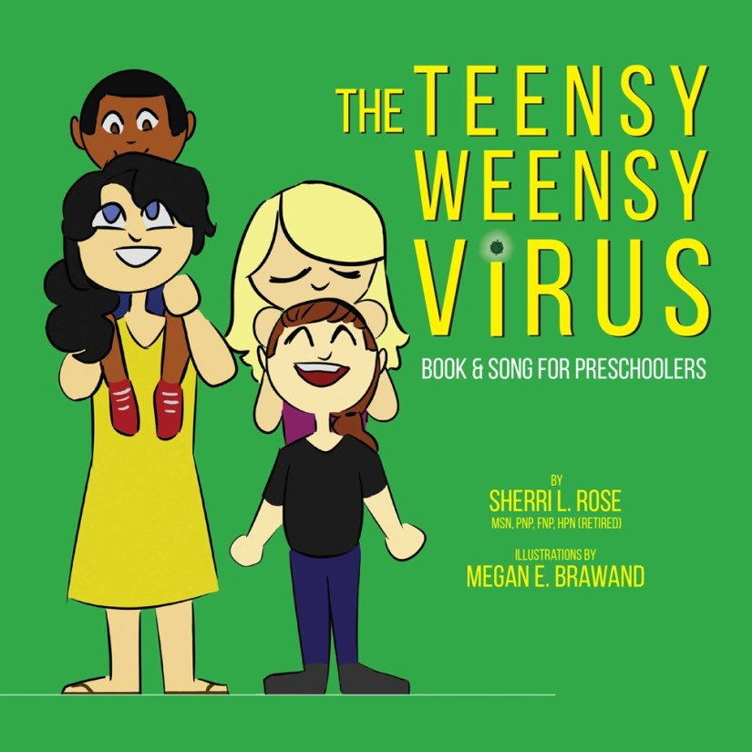 The Teensy Weensy Virus Book and Song about the Coronavirus