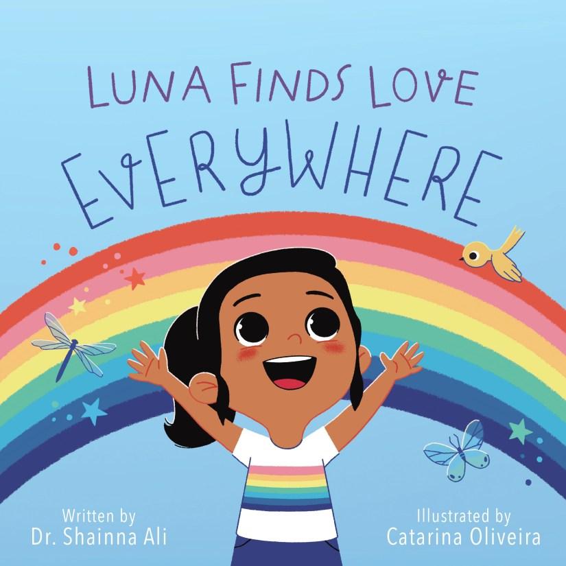 Luna Finds Love Everywhere: A Self-Love Book for Kids