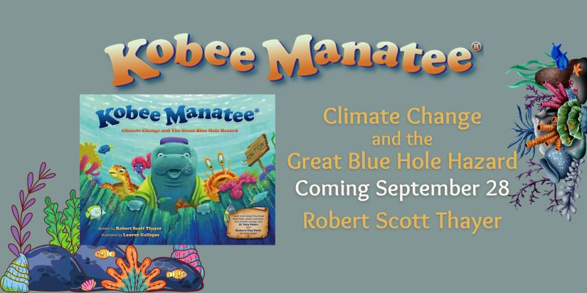 Kobee Manatee: Climate Change and The Great Blue Hole Hazard