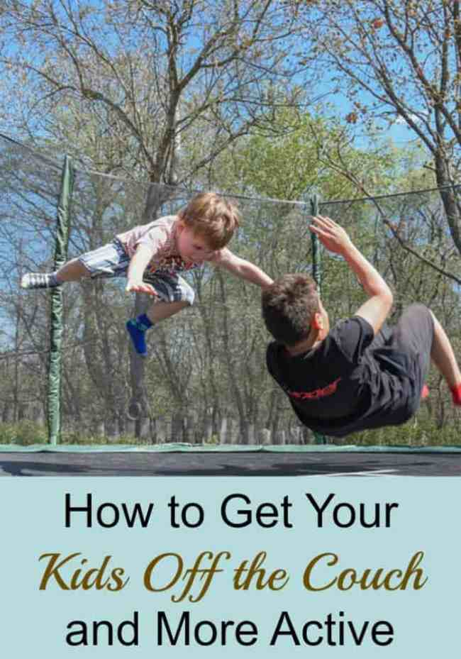 How to Get Your Kids Off the Couch and More Active