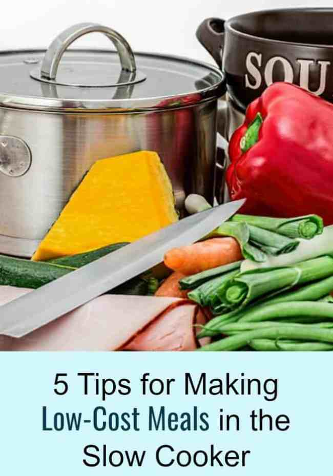 5 Tips for Making Low-Cost Meals in the Slow Cooker