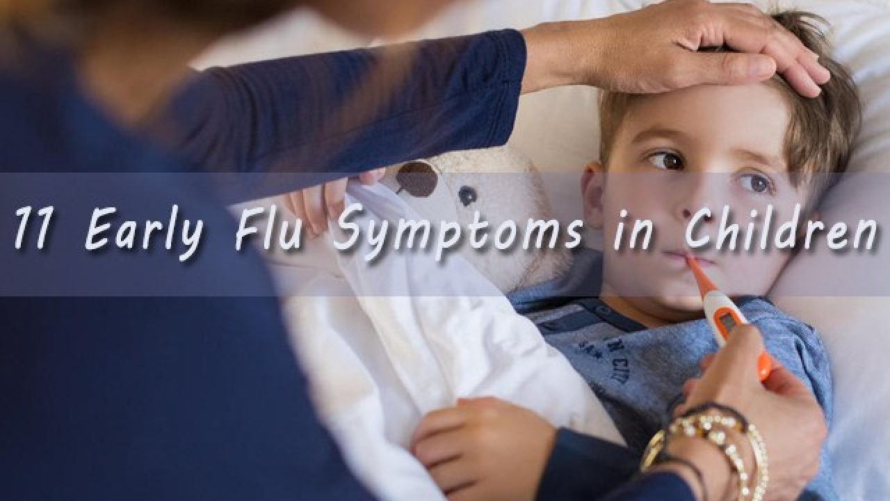 11 Early Flu Symptoms in Children