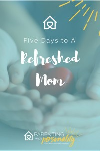 5 DAYS TO A REFRESHED MOM