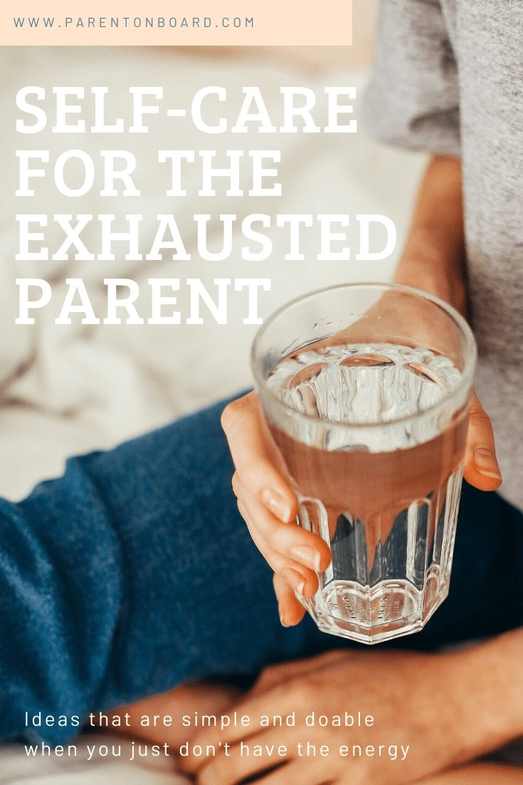 Self-Care for the Exhausted Parent