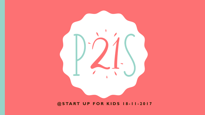 P21S Start Up for Kids