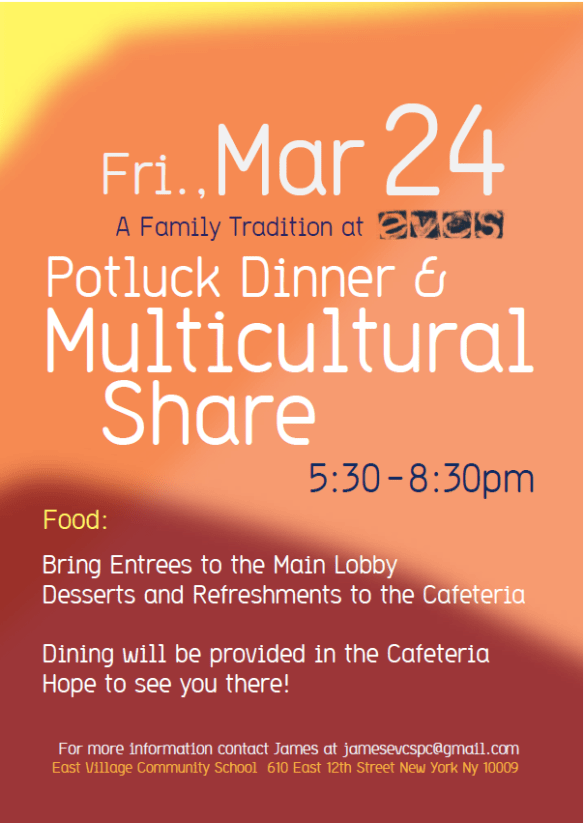 Friday, March 24 Annual Potluck Dinner and Multicultural Share 5:30 p.m. – 8:30 p.m.