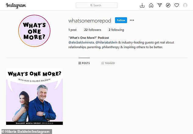 'Introducing 'What's One More?', a new podcast with @alecbaldwininsta and @hilariabaldwin,' the caption said of the new venture