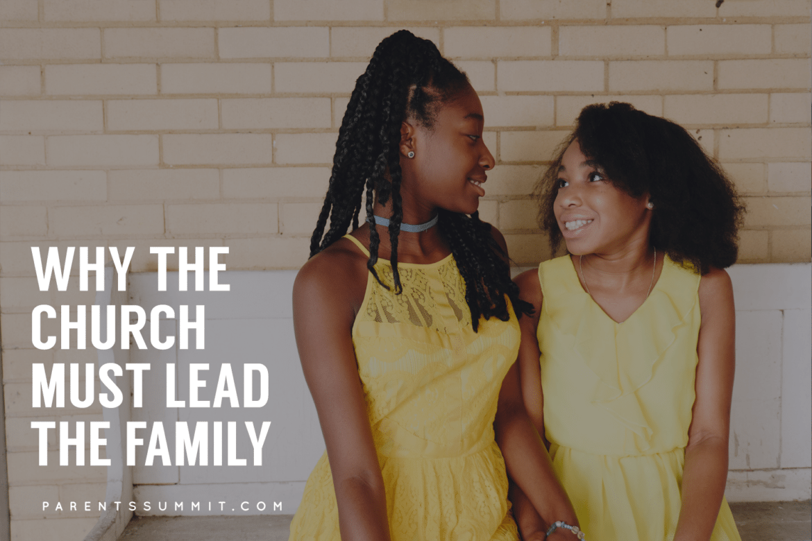 why the church must lead the family