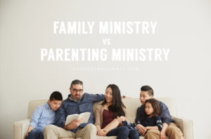 family ministry vs parenting ministry