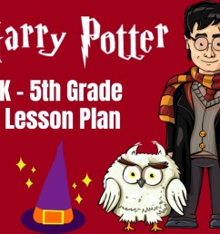 Harry Potter Lesson Plan: FREE Worksheets \u0026 Games - Parent Vault:  Educational Resources [ 832 x 994 Pixel ]