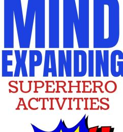 Superhero Activities for Kids {FREE Worksheets \u0026 DIY Crafts} - Parent  Vault: Educational Resources [ 1550 x 700 Pixel ]
