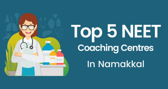 Top 5 NEET Coaching Centers in Namakkal
