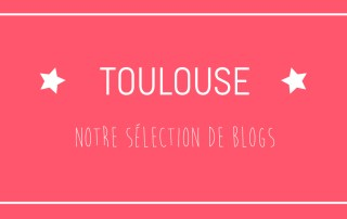 selection-blogs-toulouse