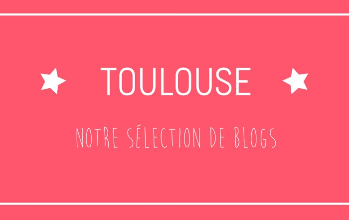 selection-blogs-toulouse