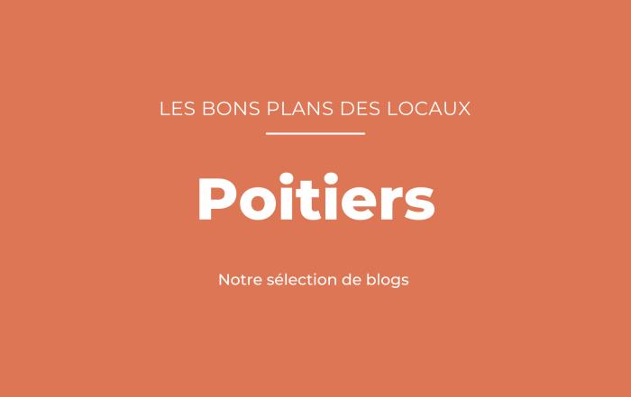 Notre sélection de blogs à Poitiers