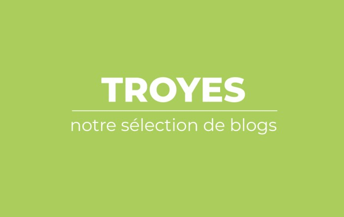 selection-blogs-troyes