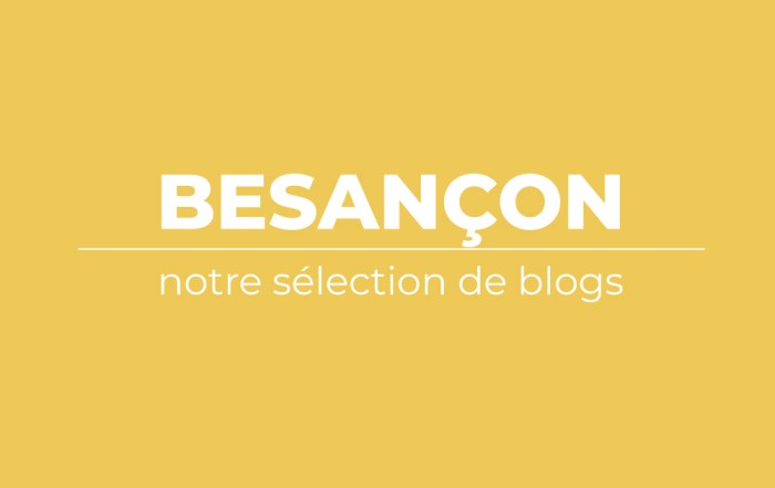 selection-blogs-besançon