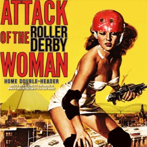 attack-of-the-roller-derby-woman