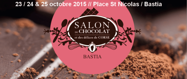 salon du chocolat 2015 pari s sur la corse. Black Bedroom Furniture Sets. Home Design Ideas