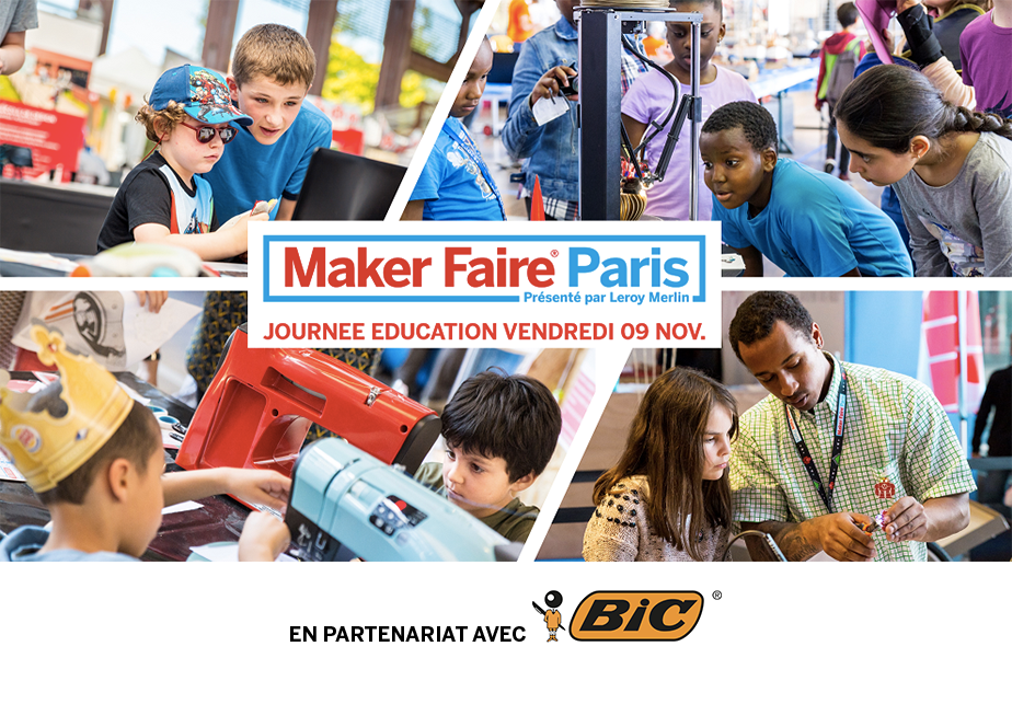 Journée EDUCATION Maker Faire Paris 2018
