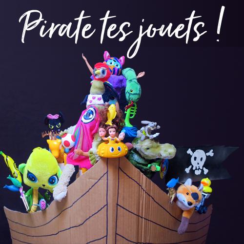 Ateliers Geeks : Pirate tes jouets !