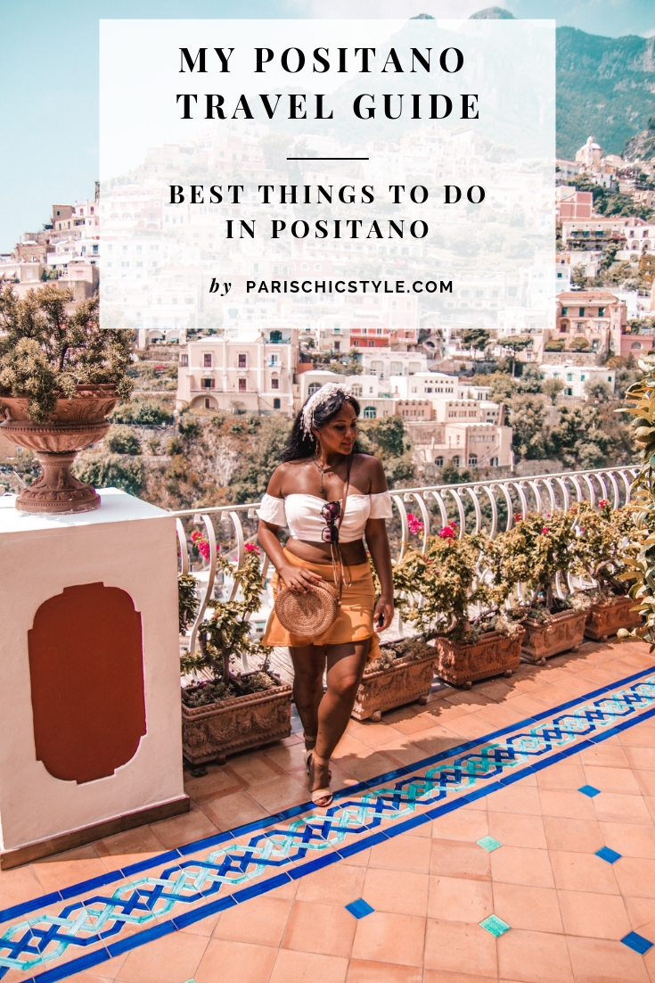 Positano Travel Guide Best Things To Do In Positano Paris Chic Style (1)