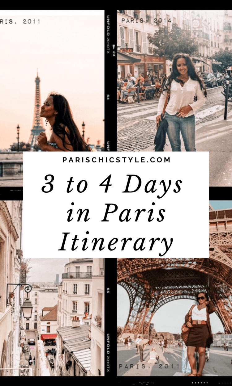3 to 4 days in Paris itinerary travel guide best things to do in paris chic style