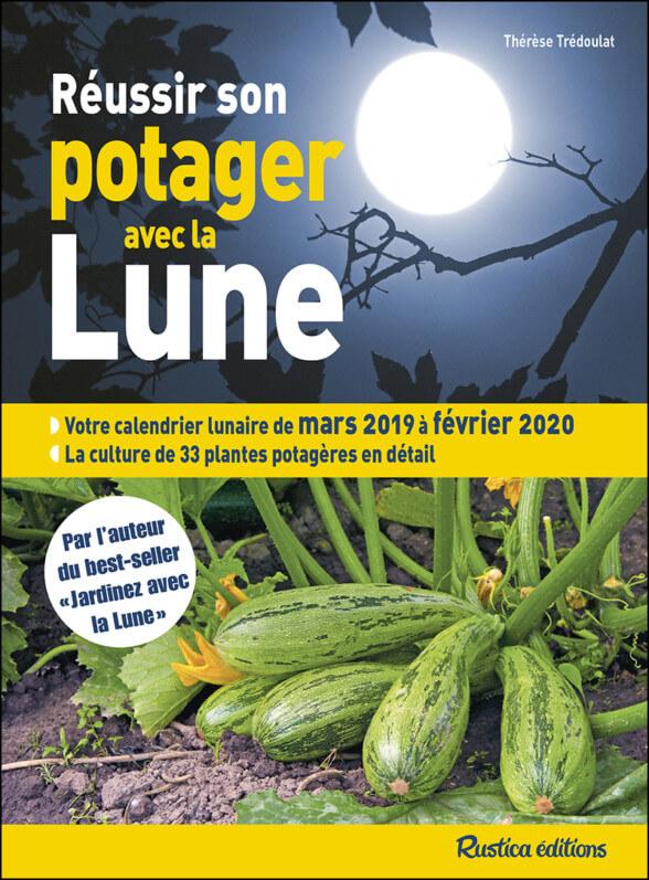 Calendrier Lunaire Rustica Aout 2019 : calendrier, lunaire, rustica, Réussir, Potager, Paris, Côté, Jardin