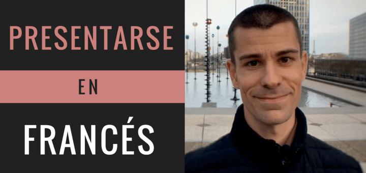 Cómo presentarse en francés