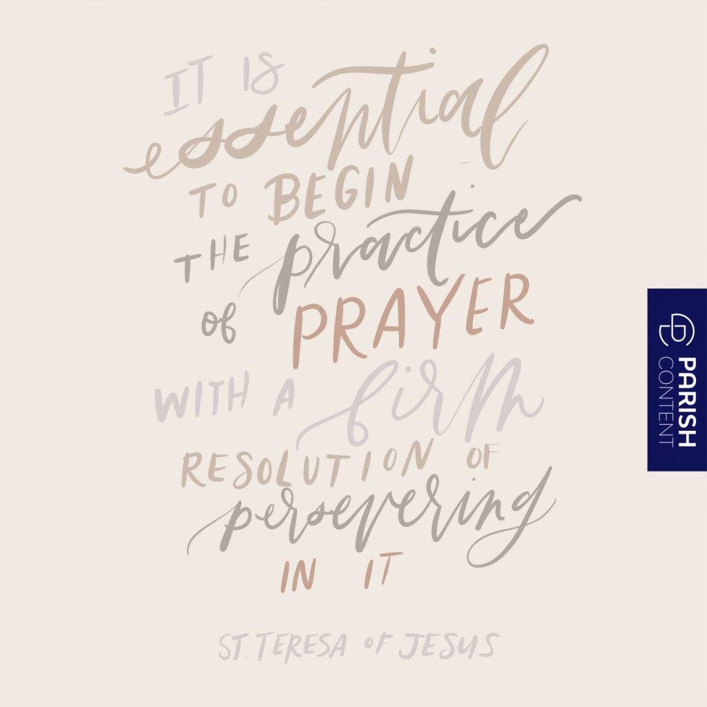 Begin The Practice Of Prayer