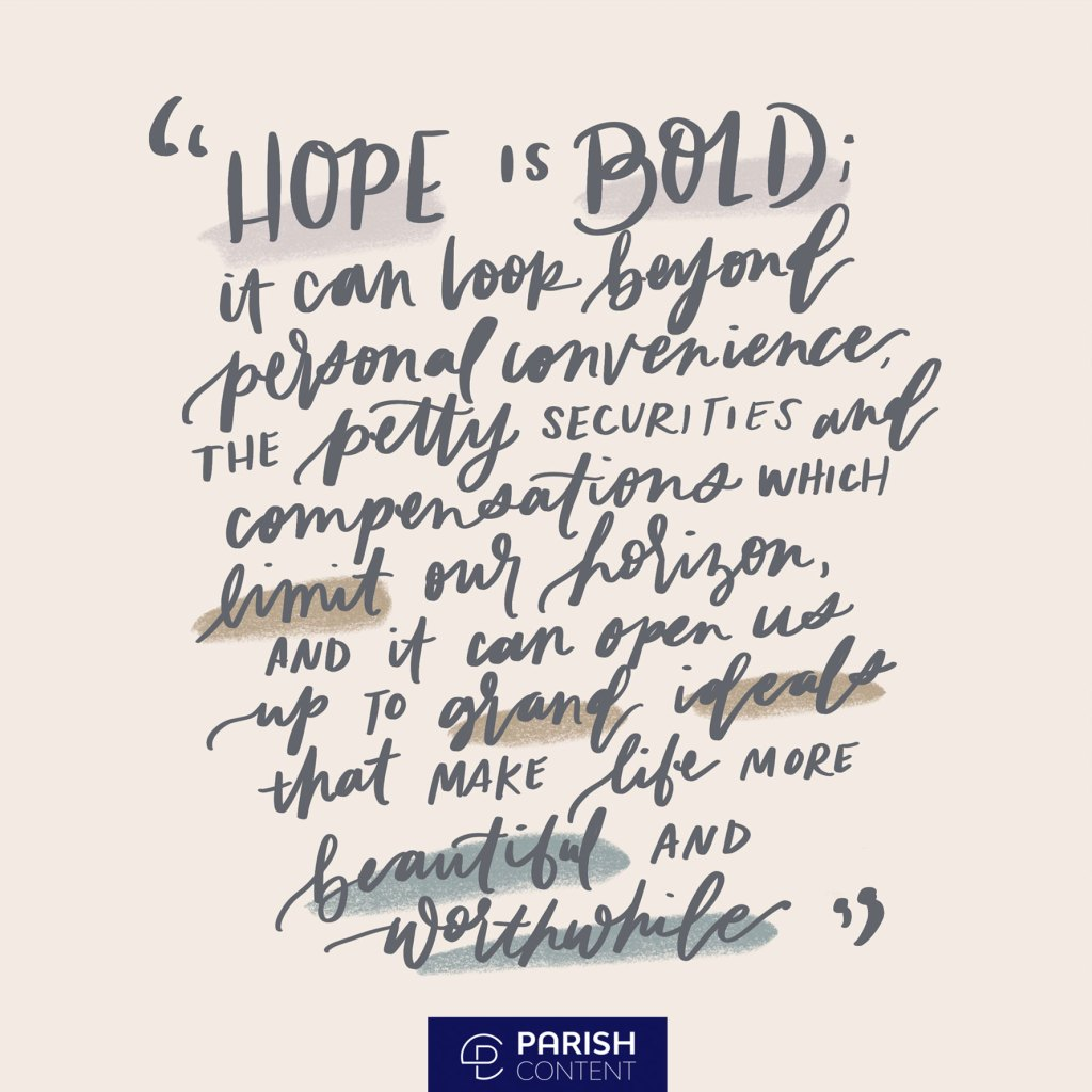 Hope Is Bold