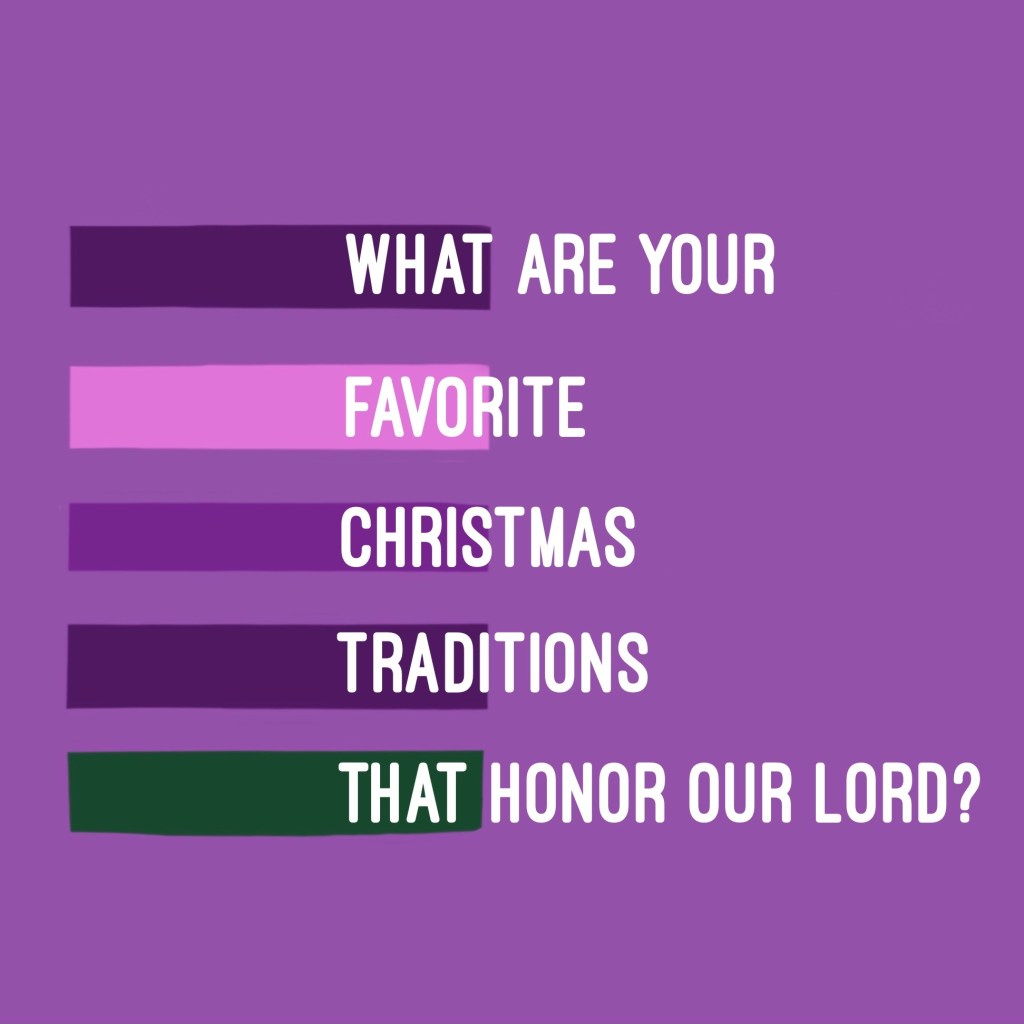 What Christ Centered Christmas Traditions Do You Enjoy