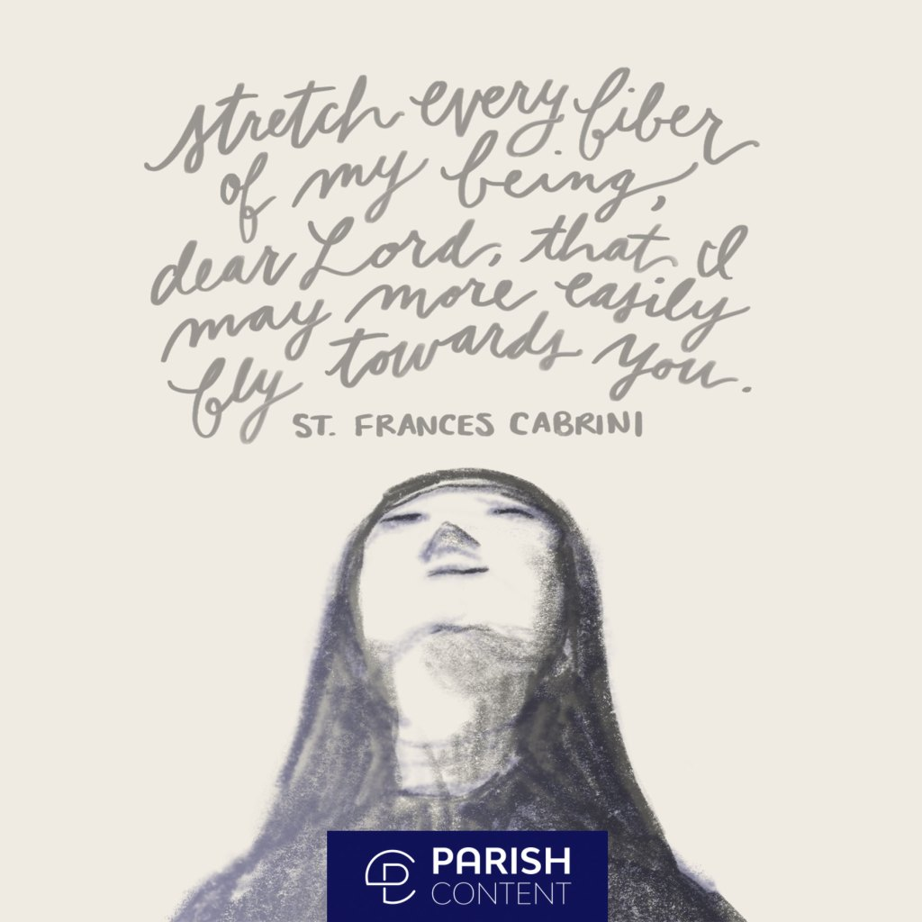 St Frances Cabrini Feast Day