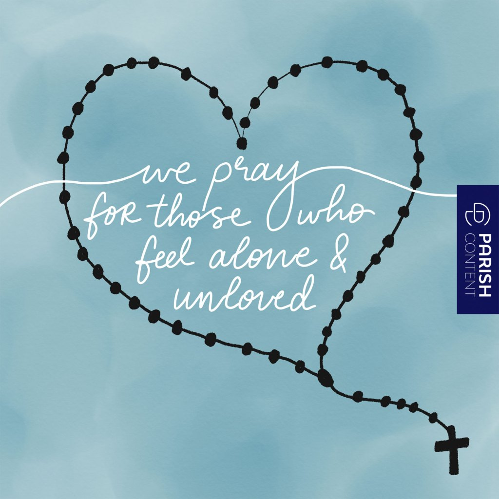 Pray For Those Who Feel Alone And Unloved