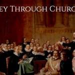 A Survey Through Church History (SS, Spring 2015)