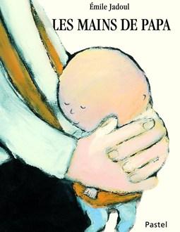 Les Mains de Papa Emile Jadoul