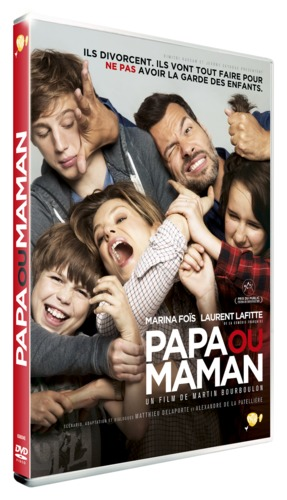 Papa ou maman de Martin Bourboulon