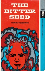 The Bitter seed Toledano Essex House