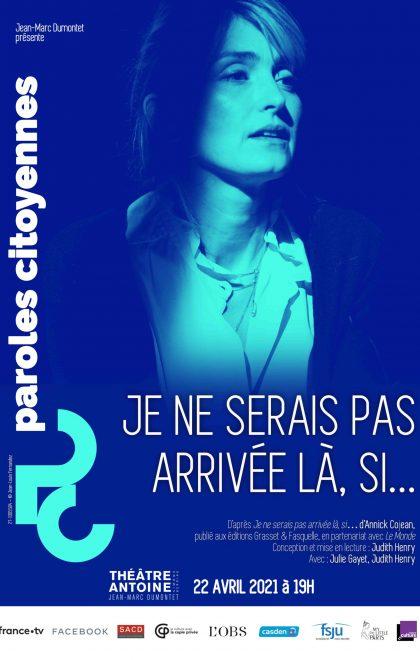 Je Ne Serais Pas Arrivée Là Si : serais, arrivée, Serais, Arrivée, Si..., Paris, Spectacles
