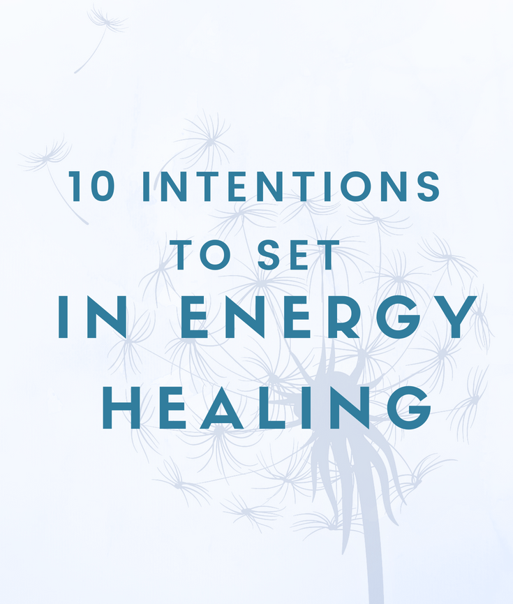 Intention setting - Long Island Reiki, Chakra Healing & Integrated Energy Therapy