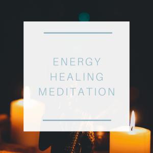 Energy Healing Meditation