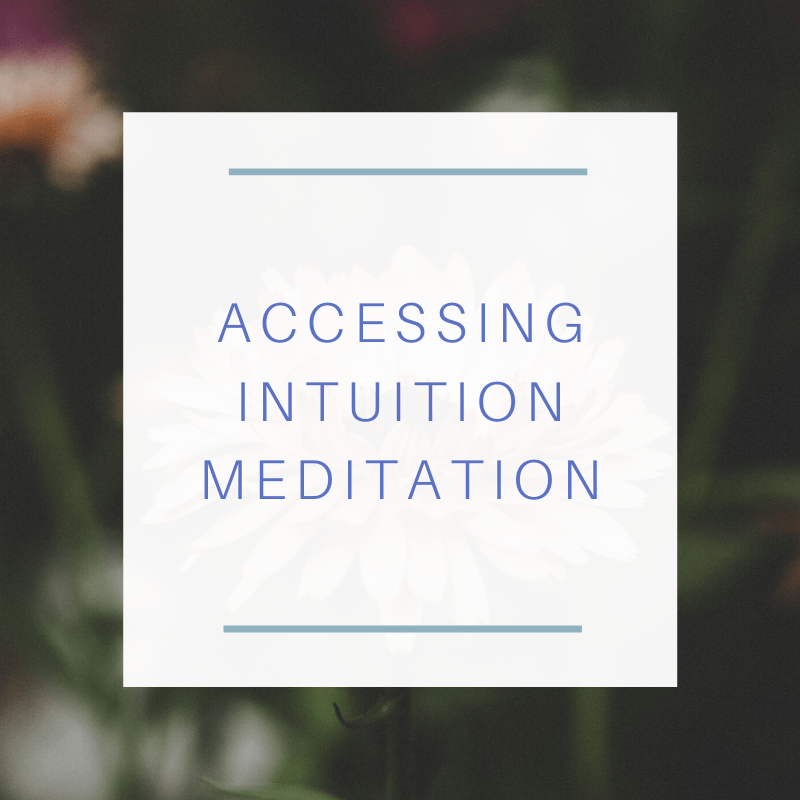 Accessing Intuition Meditation